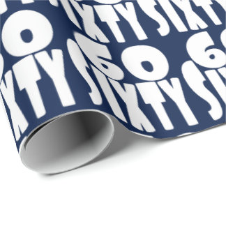 60 Sixty Years Old in BIG Bold LEttering Wrapping Paper