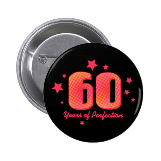 60 Years of Perfection 6 Cm Round Badge