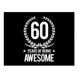 60th Birthday (60 Years Of Being Awesome) Postcard