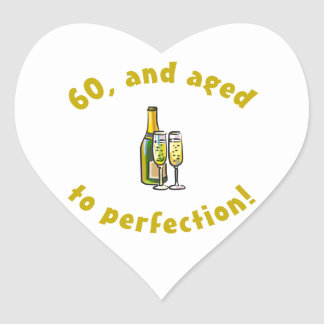 60th Birthday Aged To Perfection Heart Sticker