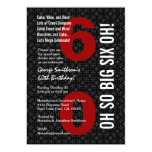 60th Birthday Black White Red OH SO BIG SIX OH! Personalised Invites