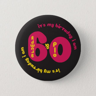 60th Birthday Button - Old and Grumpy