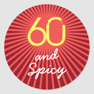 60th Birthday Funny Sixty and Spicy Round Sticker