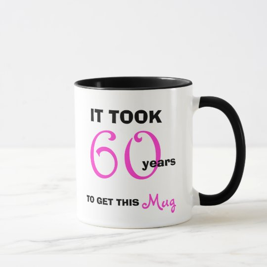 60th Birthday Gift Ideas For Her Mug