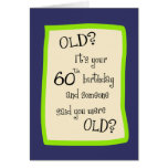 60th Birthday Humour Greeting Card