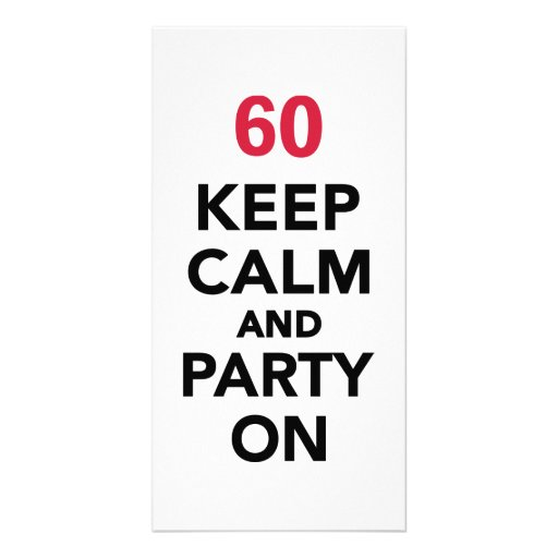 60th birthday Keep calm and party on Picture Card