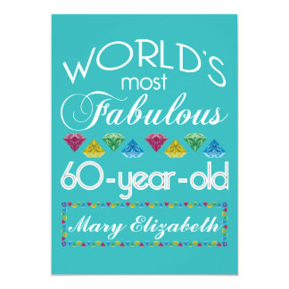 """60th Birthday Most Fabulous Colorful Gem Turquoise 5"""" X 7"""" Invitation Card"""