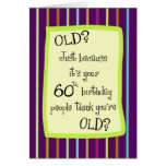60th Birthday Striped Humour