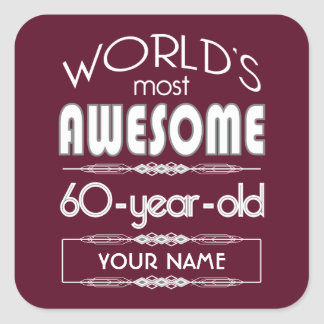 60th Birthday Worlds Best Fabulous Dark Red Square Sticker