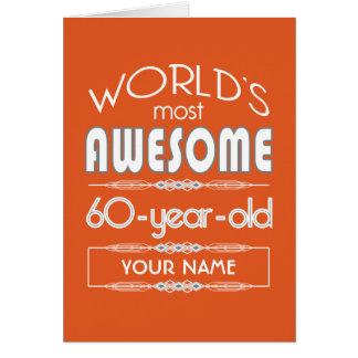 60th Birthday Worlds Best Fabulous Flame Orange Greeting Card