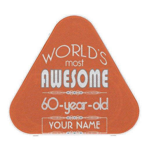 60th Birthday Worlds Best Fabulous Flame Orange Bluetooth Speaker