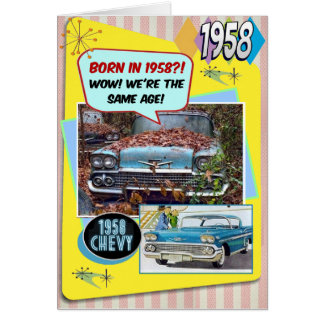 60th Birthday!  Wow, same age as this 1958 Chevy! Card