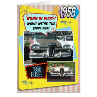 60th Birthday!  Wow, same age as this 1958 Edsel! Card