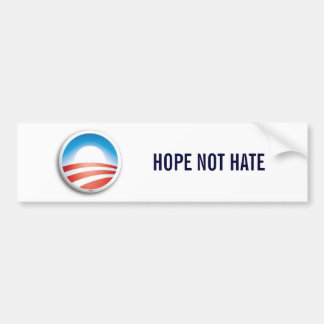 629, HOPE NOT HATE BUMPER STICKER