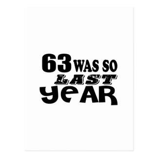 63 So Was So Last Year Birthday Designs Postcard