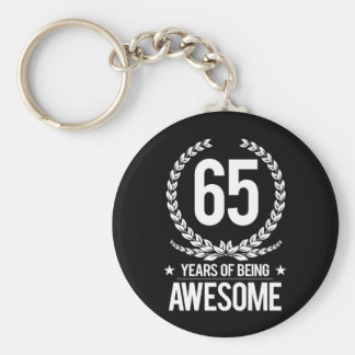65th Birthday (65 Years Of Being Awesome) Basic Round Button Key Ring