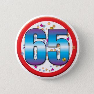 65th Birthday v2 6 Cm Round Badge