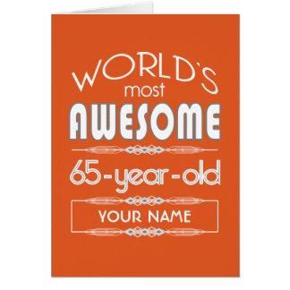 65th Birthday Worlds Best Fabulous Flame Orange Greeting Card