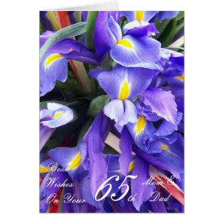 65th Wedding Anniversary Mum & Dad Irises Card