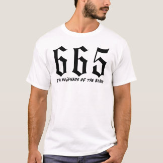 '665 The Neighbor of the Beast' T-Shirt