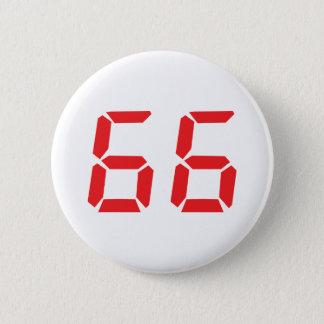 66 sixty-six red alarm clock digital number 6 cm round badge