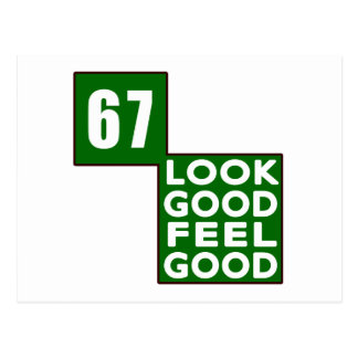 67 Look Good Feel Good Postcard