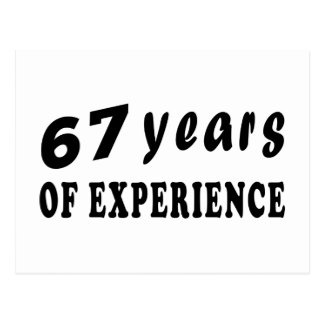 67 years of experience postcard