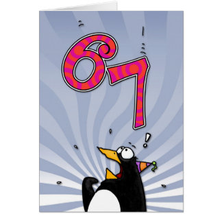 67th Birthday - Penguin Surprise Card
