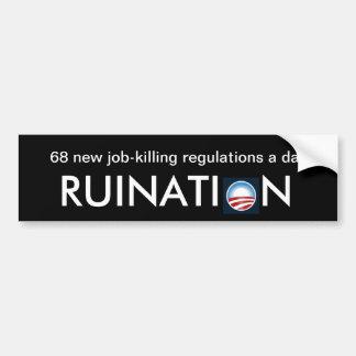 68 new job-killing regulations a day car bumper sticker