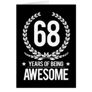 68th Birthday (68 Years Of Being Awesome) Card