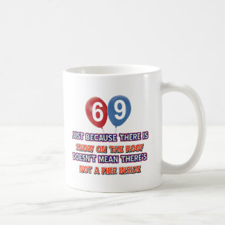 69th year old snow on the roof birthday designs coffee mug