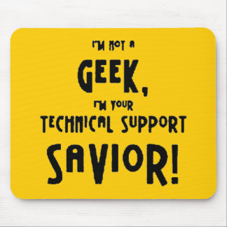6bf5b68 not geek technical support savior mouse pad