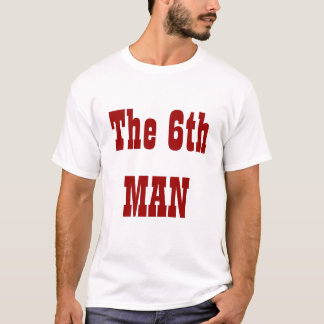6Th Man T-Shirt