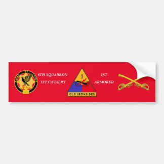 6TH SQDN 1ST CAVALRY 1ST ARMORED BUMPER STICKER