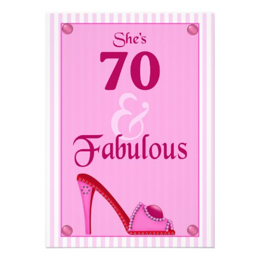 Fab At 70: 70 And Fabulous Birthday Invitations
