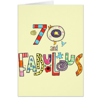 70 and Fabulous - Happy 70th Birthday Card