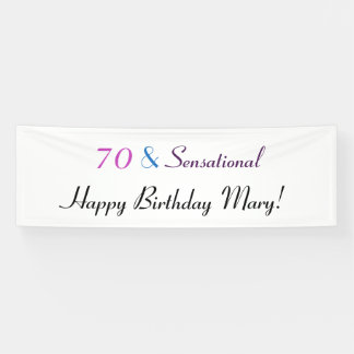 70 and Sensational Personalize 70th Birthday Banner