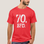 70. BFD. T-Shirt
