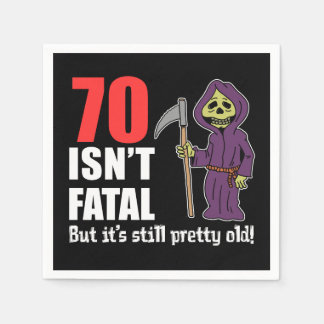 70 Isn't Fatal But Still Old Grim Reaper Paper Napkin