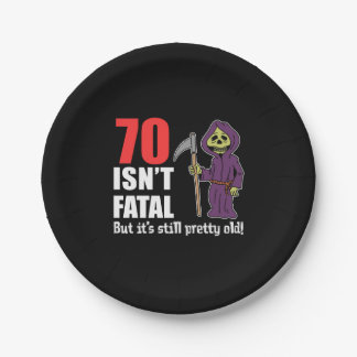70 Isn't Fatal But Still Old Grim Reaper Paper Plate