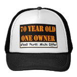 70 Year Old, One Owner - Needs Parts, Make Offer Trucker Hats
