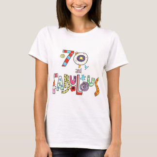 70 Years Old and Fabulous 70th Birthday T-Shirt