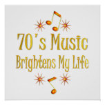 70s Music Brightens My Life Poster
