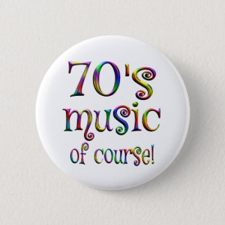 70s Music of Course 6 Cm Round Badge