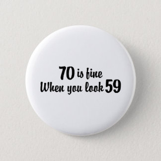 70th Birthday 6 Cm Round Badge