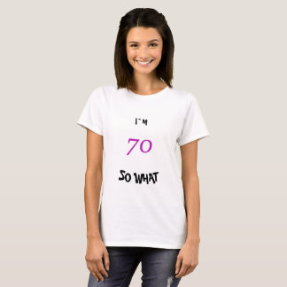 70th Birthday for Her Funny T-Shirt