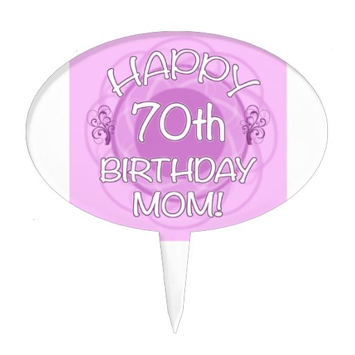 70th Birthday For Mom Cake Toppers