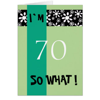 70th Birthday Funny Motivational Card