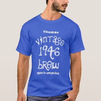 70th Birthday Gift 1946 or ANY YEAR Vintage T-Shirt