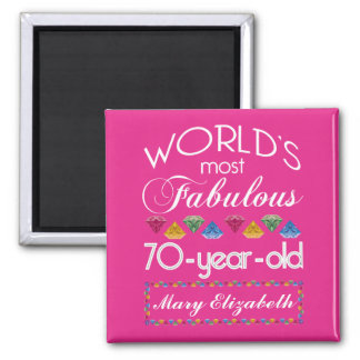 70th Birthday Most Fabulous Colourful Gems Pink Magnet